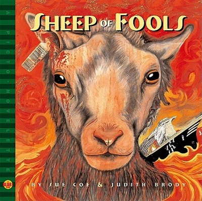 Sheep of Fools: A Blab! Storybook - Brody, Judith, and Coe, Sue