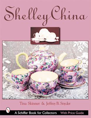 Shelley China - Skinner, Tina