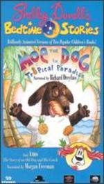 Shelley Duvall's Bedtime Stories, Vol  9: Moe the Dog in Tropical Paradise
