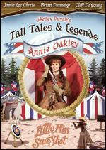 Shelley Duvall's Tall Tales and Legends: Annie Oakley