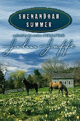 Shenandoah Summer - Jaffe, John