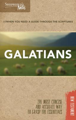 Shepherd's Notes: Galatians - Gould, Dana