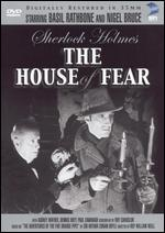 Sherlock Holmes: The House of Fear - Roy William Neill