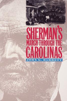 Sherman's March Through the Carolinas - Barrett, John G
