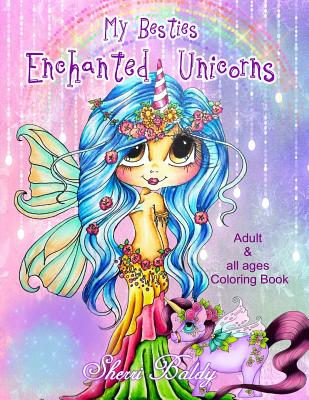 Sherri Baldy My-Besties Enchanted Unicorn Coloring Book - Baldy, Sherri Ann