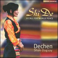 Shi De: A Call for World Peace - Dechen Shak-Dagsay