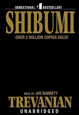 Shibumi - Trevanian, and Barrett, Joe (Read by)