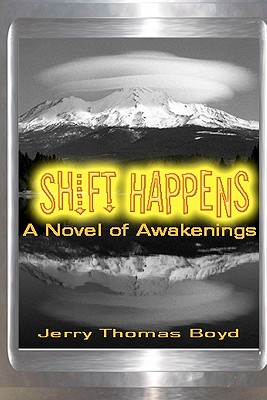 Shift Happens - Boyd, Jerry Thomas