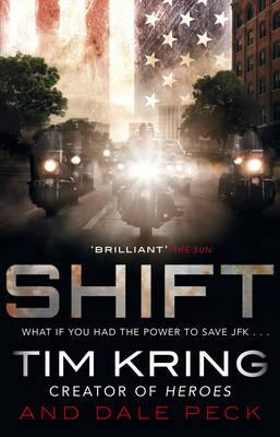 Shift - Kring, Tim, and Peck, Dale