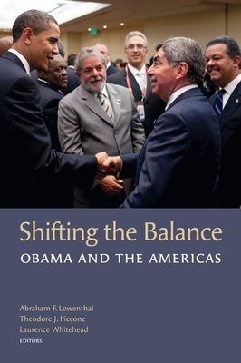 Shifting the Balance: Obama and the Americas - Whitehead, Laurence (Editor)