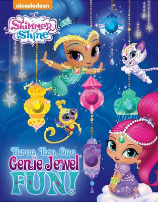 Shimmer and Shine: Three, Two, One, Genie Jewel Fun! -
