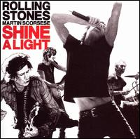 Shine a Light: Original Soundtrack [Deluxe Edition] - The Rolling Stones