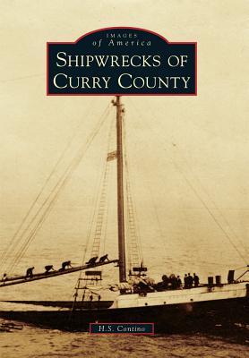 Shipwrecks of Curry County - Contino, H S