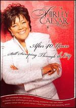 Shirley Caesar: After 40 Years... Still Sweeping Through the City