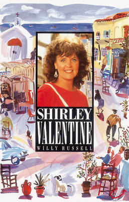 Shirley Valentine Longman Literature Series - Russell, Willy, and Blatchford, Roy (Editor)