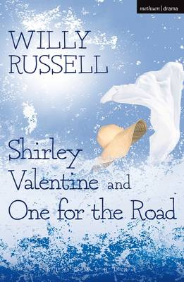 Shirley Valentine & One for the Road - Russell, Willy