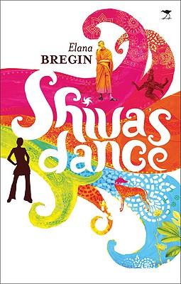 Shiva's Dance - Bregin, Elana