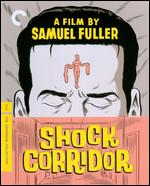 Shock Corridor [Criterion Collection] [Blu-ray] - Samuel Fuller