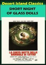 Short Night of the Glass Dolls