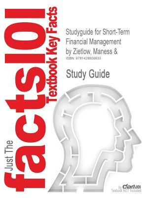 Short-Term Financial Management - Maness and Zietlow, 3rd Edition