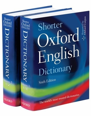 Shorter Oxford English Dictionary - Oxford University Press (Creator)