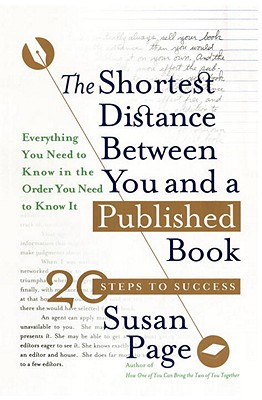 Shortest Distance Between You and a Published Book - Page, Susan