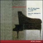 Shostakovich: 24 Preludes & Fugues