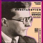 Shostakovich: Complete Songs, Vol. 3 (1922-1942)