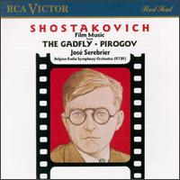 "Shostakovich: Film Music from ""The Gadfly"" & ""Pirogov"" - Belgian Radio Symphony Orchestra; José Serebrier (conductor)"