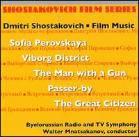 Shostakovich: Film Series, Vol. 3 - Byelorussian Radio and TV Symphony Orchestra; Walter Mnatsakanov (conductor)