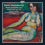 Shostakovich: Piano Concertos Nos. 1 & 2; Hamlet Overture