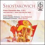Shostakovich: Piano Concertos Nos. 1 & 2; Jazz Suite No. 1; Tahiti Trot (Tea for Two)
