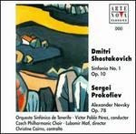 Shostakovich: Sinfonia No. 1; Prokofiev: Alexander Nevsky Op. 78