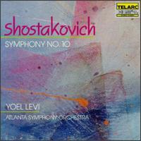 Shostakovich: Symp;hony No. 10 - Atlanta Symphony Orchestra; Yoel Levi (conductor)