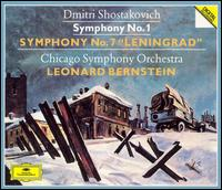 "Shostakovich: Symphonies Nos. 1 & 7 ""Leningrad"" - Chicago Symphony Orchestra; Leonard Bernstein (conductor)"