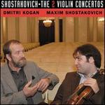 Shostakovich: The 2 Violin Concertos