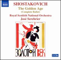 Shostakovich: The Golden Age - Royal Scottish National Orchestra; José Serebrier (conductor)