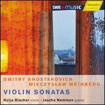 Shostakovich, Weinberg: Violin Sonatas