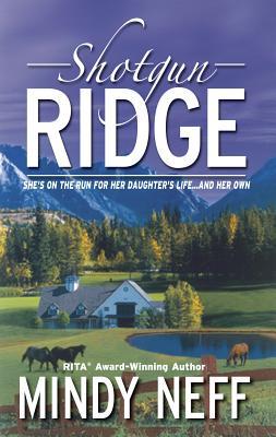 Shotgun Ridge - Neff, Mindy