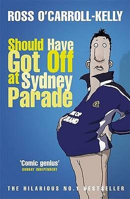 Should Have Got Off at Sydney Parade - O'Carroll-Kelly, Ross
