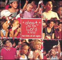 Shout to the Lord Kids - Various Artists
