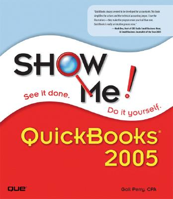 Show Me QuickBooks 2005 - Perry, Gail A, CPA
