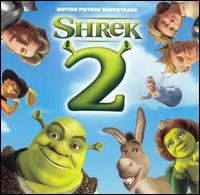 Shrek 2 [Original Soundtrack] - Original Soundtrack