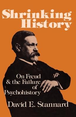 Shrinking History - Stannard, David E, Professor