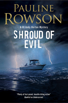 Shroud of Evil: An Missing Persons Police Procedural - Rowson, Pauline