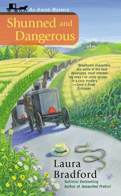 Shunned and Dangerous - Bradford, Laura
