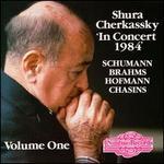 Shura Cherkassky In Concert 1984 Vol. 1