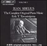 Sibelius: Complete Original Piano Music, Vol. 1