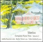 Sibelius: Complete Piano Trios, Vol. 2