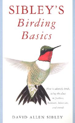 Sibley's Birding Basics - Sibley, David Allen